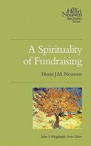 287_spirituality_fundraising_nouwen