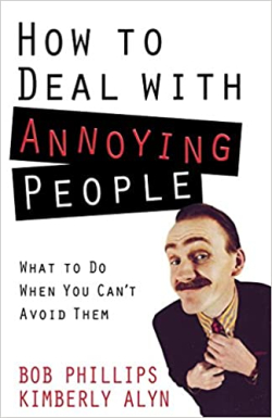 491_How to Deal with Annoying People